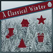 A Classical Winter by Various Artists