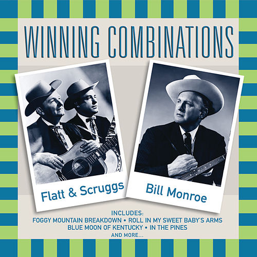 Play & Download Winning Combinations by Flatt and Scruggs | Napster