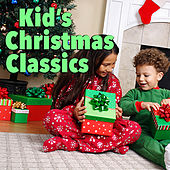 Kid's Christmas Classics by Various Artists