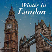 Winter In London by Various Artists