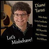 Let's Misbehave! by Diane Taraz
