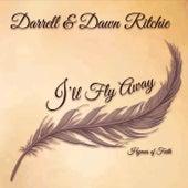 Ill Fly Away: Hymns of Faith by Darrell