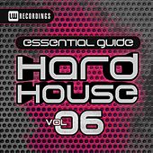Essential Guide: Hard House, Vol. 6 - EP by Various Artists