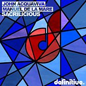 Sacrilicious by John Acquaviva