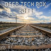 Deep Tech Box 2017, Vol. 01 (Compiled and Mixed by Deep Dreamer) by Various Artists