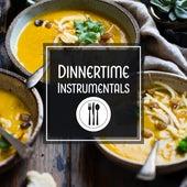 Dinnertime Instrumentals by Instrumental