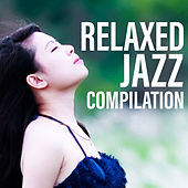 Relaxed Jazz Compilation by Soft Jazz