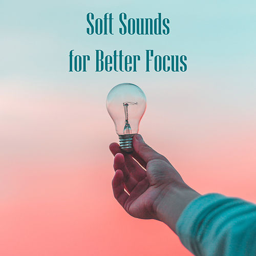 Soft Sounds for Better Focus by Background Instrumental Music Collective