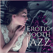 Erotic Smooth Jazz by Gold Lounge