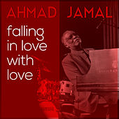 Falling in Love with Love by Ahmad Jamal