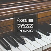 Essential Jazz Piano by Piano Love Songs