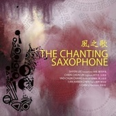 The Chanting Saxophone by Various Artists