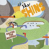 Play & Download Chutes Too Narrow by The Shins | Napster