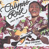 Leave Me Alone (Mad Decent Remixes) by Calypso Rose
