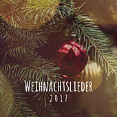 Weihnachtslieder 2017 by Weihnachten