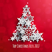 Top Christmas Hits 2017 by Top Christmas Songs
