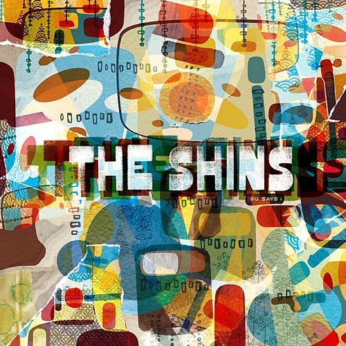 Play & Download So Says I by The Shins | Napster