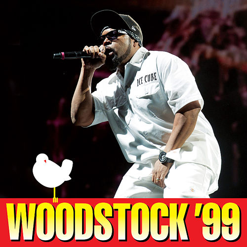 Woodstock '99 (Live) by Ice Cube