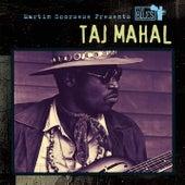 Martin Scorsese Presents The Blues: Taj Mahal by Taj Mahal