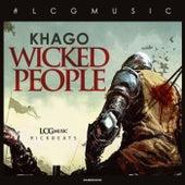 Wicked People - Single by Khago