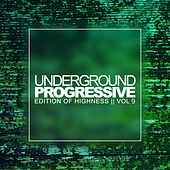 Underground Progressive, Vol. 9: Edition Of Highness - EP by Various Artists