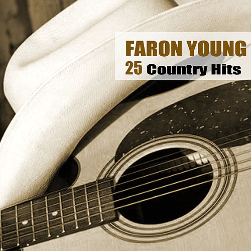 25 Country Hits by Faron Young