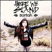 Here We Stand by Saritah