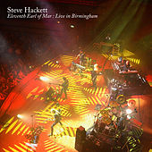 Eleventh Earl of Mar (Live in Birmingham 2017) by Steve Hackett