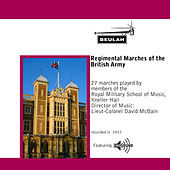 Regimental Marches of the British Army by Various Artists