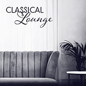 Classical Lounge by Classic Playlist Club