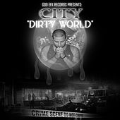 Dirty World by CITY