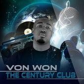 The Century Club by Von Won
