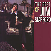 The Best Of Jim Stafford by Jim Stafford