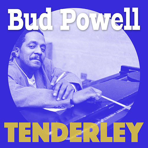 Tenderley de Bud Powell