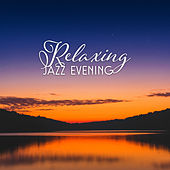Relaxing Jazz Evening by Piano Love Songs