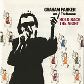 Play & Download Hold Back The Night by Graham Parker | Napster