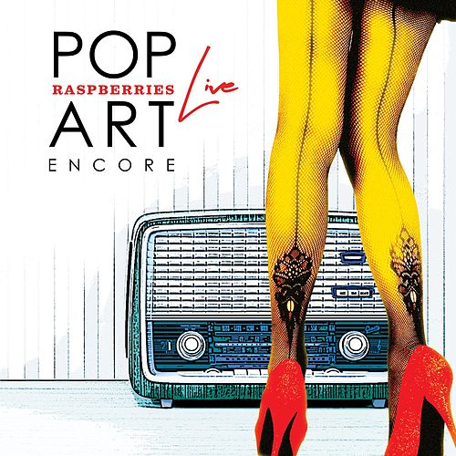 Pop Art Live - Encore by Raspberries