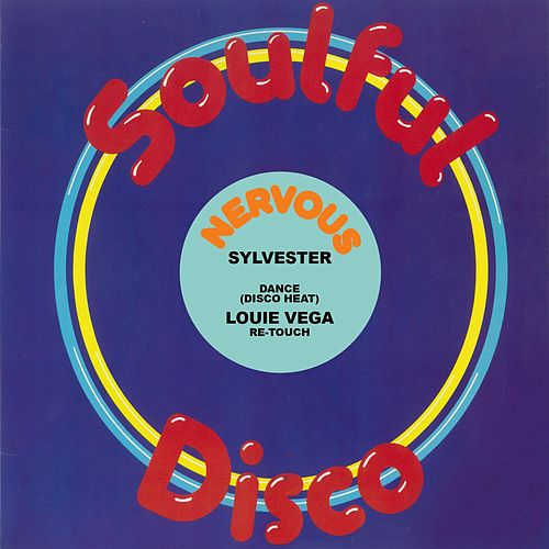 Dance (Disco Heat) (Louie Vega Re-Touch) by Sylvester