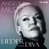Lieder einer Diva von Angelika Milster
