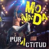 Pura Actitud by Monada