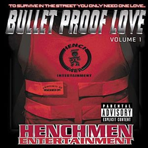 Play & Download Bullet Proof Love vol.1 by Henchmen (hip-hop) | Napster