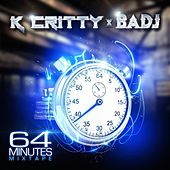 64 Minutes by K Critty