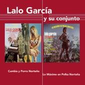 Cumbia y Porro Norteño / Lo Máximo en Polka Norteña by Lalo García y Su Conjunto