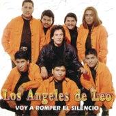 Voy a Romper el Silencio by Los Ángeles De Leo