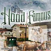 Hood Famous by Lil Dre