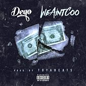 We Ain't Coo by Dego
