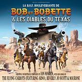 Bob et Bobette & Les Diables Du Texas by Various Artists
