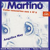 Play & Download Martinu: Concertos for Cello and Orchestra by Angelica May | Napster