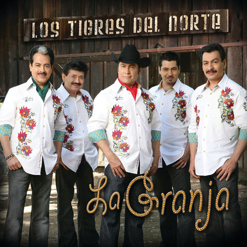 Play & Download La Granja by Los Tigres del Norte | Napster