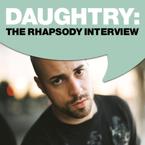 Play & Download Daughtry: The Rhapsody Interview by Daughtry | Napster